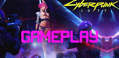 Gameplay de Cyberpunk 2077